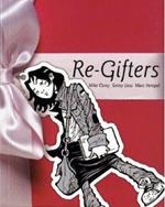 Přebal knihy Re-Gifters