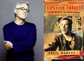 Lipstick Traces. S klasikem rockové kritiky Greilem Marcusem o rebelství v hudbě